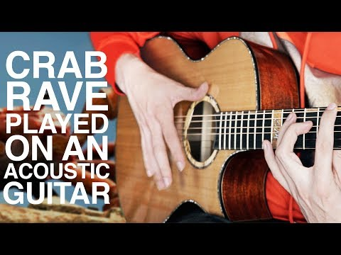 CRAB RAVE but it&39;s played on an Acoustic Guitar 🦀