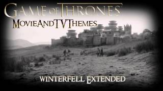 Game Of Thrones OST - Winterfell Extended Version
