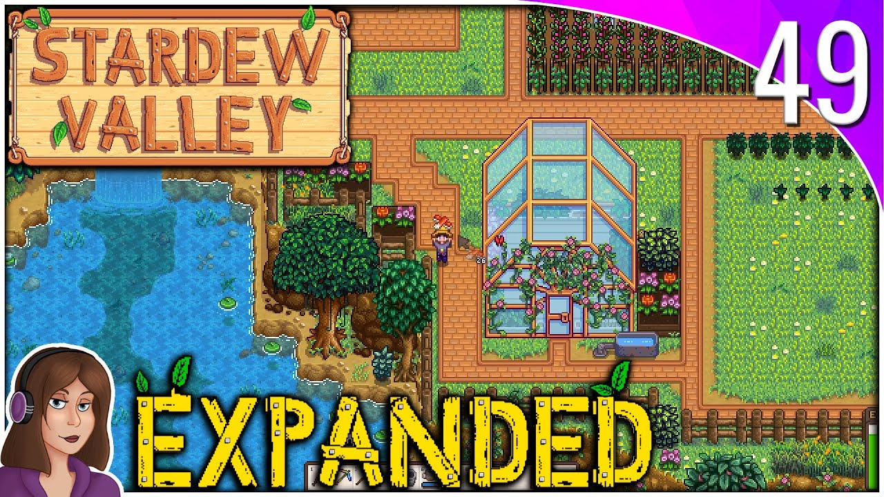 Greenhouse Unlocked Ep49 Modded Stardew Valley Expanded Youtube