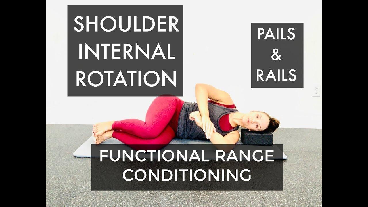 Functional Range Conditioning - Shoulder Internal Rotation - PAILS & RAILS