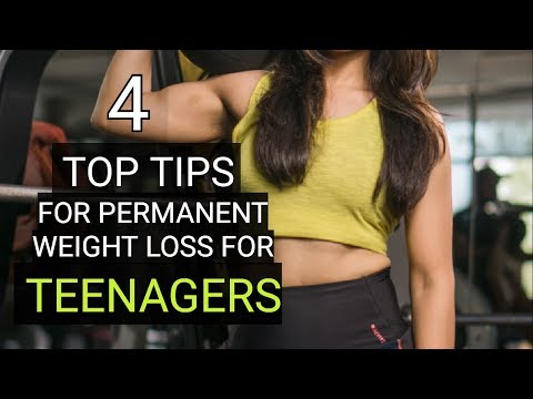 4 TOP TIPS FOR TEENAGERS FOR PERMANENT LOSS without dieting  / Teen boys and girls/Mukti Gautam