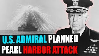 US Navy Admiral planned Pearl Harbor attack in 1932