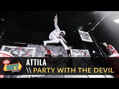 Attila - Party With The Devil (Live 2015 Vans Warped Tour)