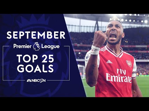 Top 25 Premier League goals of September 2019 | NBC Sports