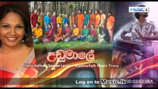 Udumaale Nelu Adikari n Saman Lenin ft Mathra Folk Music Troup.mp3