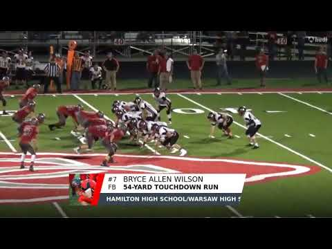 9/8/2017 - Bryce Allen Wilson - Junior FB - 54 Yard TD Run vs Clark County, MO - Class of 2019
