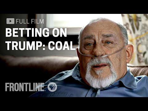 Betting on Trump: Coal | FRONTLINE