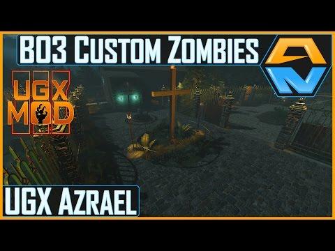 UGX Azrael By UGX-Mods - UGX-Mods First Black Ops 3 Release - Black Ops III Custom Zombies