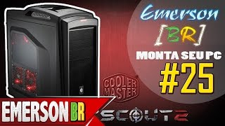 💻 EmersonBR Monta Seu PC #25 - PC do Humberto - CoolerMaster CM Storm Scout 2 Advanced Black