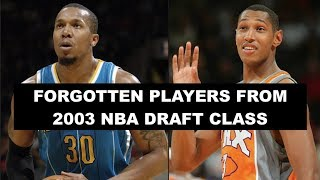 6 Most Forgotten Players From The 2003 NBA Draft Class