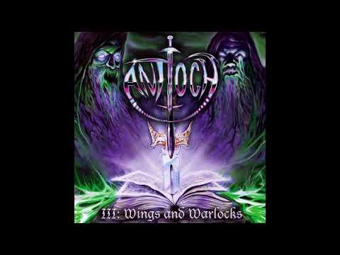 Antioch - Antioch III: Wings and Warlocks (2017)