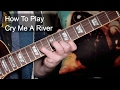 'Cry Me a River' (Julie London Version) Barney Kessel Guitar Lesson