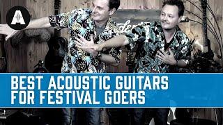 3 great acoustic guitars for festival goers + bonus vossi bopping :)