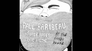 Watch Paul Baribeau My Autobiography video
