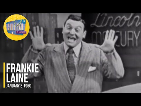 """Frankie Laine """"Baby That Ain't Right"""" on The Ed Sullivan Show"""