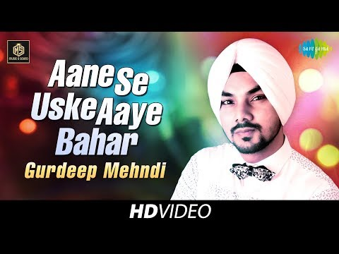 Aane Se Uske Aaye Bahar | Gurdeep Mehndi | Cover Version | Old Is Gold | HD Video