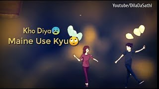 Jubin Nautiyal || Humnava Mere WhatsApp Status || Dila Da Sathi