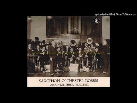 Saxophon Orchester Dobbri - 1000 Worte Liebe - 1929 - 1920er Musik