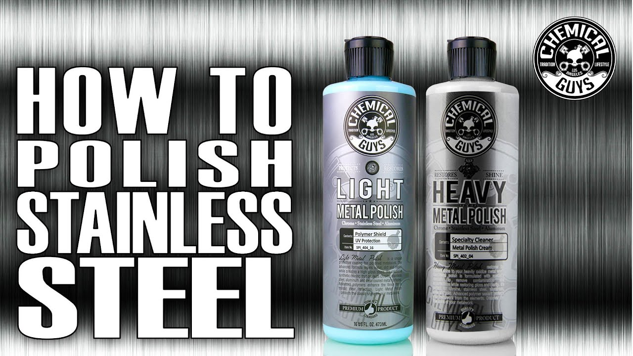 how to polish stainless steel chemical guys metal polish youtube