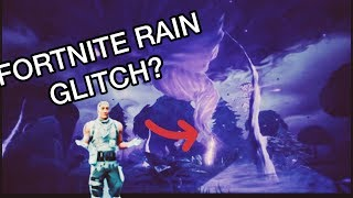 FORTNITE RAIN GLITCH?! Saison 8 Fortnite Battle Royale