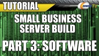 Newegg Tv: Small Business Server Build With Intel & Microsoft (part 3: Software)