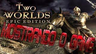 Jogando Two Worlds Epic Edition