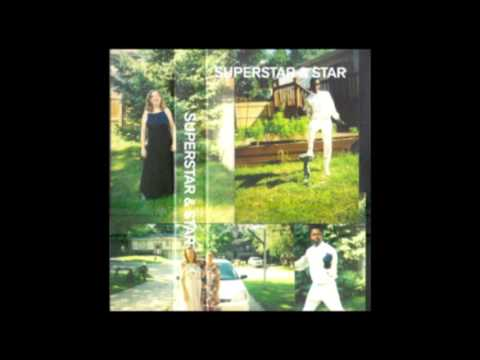 Superstar & Star - Superstar & Star [Full Album]