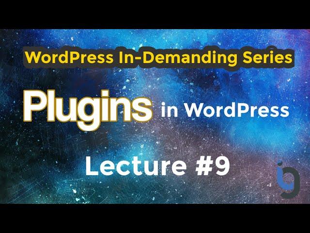 9. Plugins in WordPress Urdu/Hindi - WordPress Series by IG