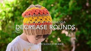 Decrease Rounds for Gran Gran Slouch Beanie