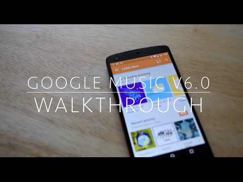 Google Play Music v6.0 Walkthrough