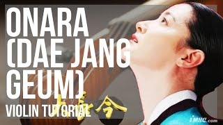 How to play Onara (Dae Jang Geum) by Im Se Hyeon on Violin (Tutorial)