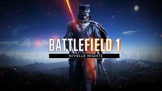 7 Minutes of Battlefield 1: Nivelle Nights DLC (4k 60fps)