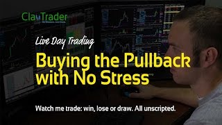 Live Day Trading - Buying the Pullback with No Stress