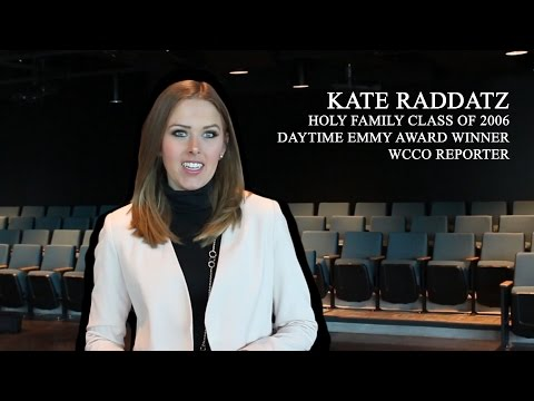 WCCO Reporter Kate Raddatz talks about her experience at Holy Family Catholic High School