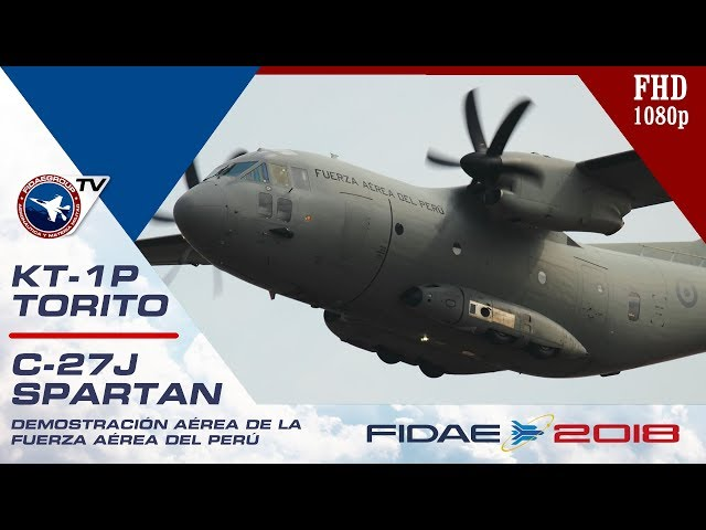 Leonardo C-27J Spartan y KAI KT-1P Torito de la Fuerza Aérea del Perú en FIDAE 2018
