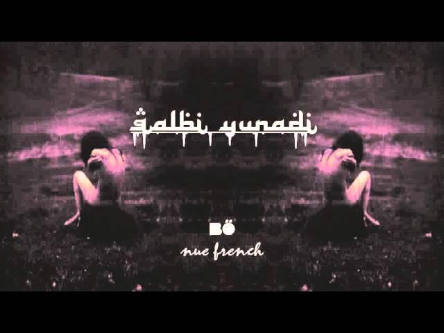 BÖ & Nuefrench - qalbi yunadi
