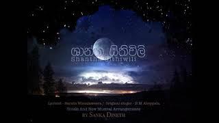 Shantha Sithuvili [ ශාන්ත සිතුවිලි ] - Remake by Sanka Dineth Thumbnail