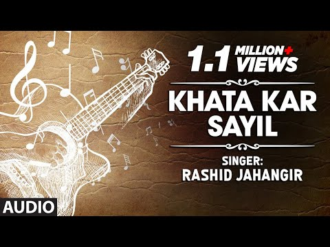 Official : Khata Kar Sayil Full (HD) Song | T-Series Kashmiri Music | Rashid Jahangir
