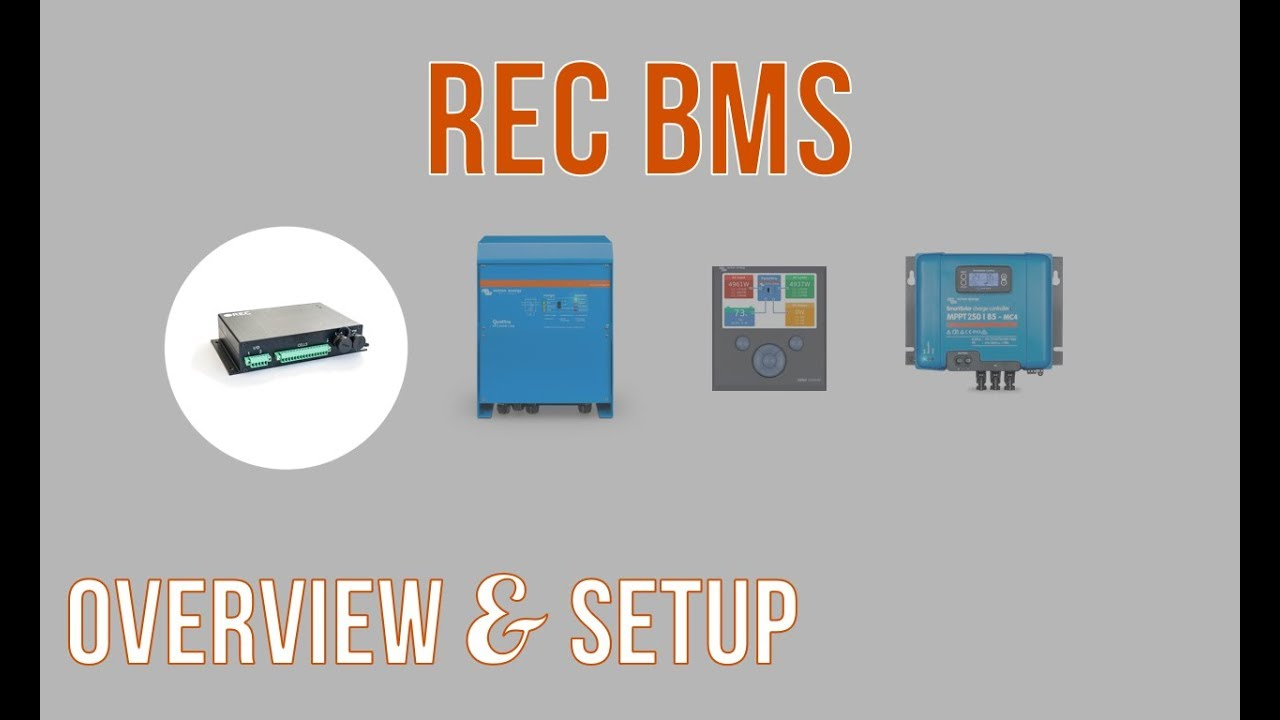 REC BMS: An Overview & the Setup - YouTube