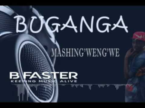 Mashing'weng'we  BUGANGA