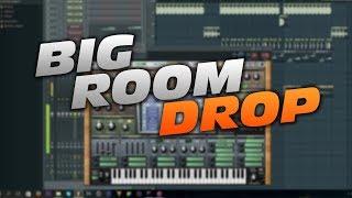 How to make a easy Big Room Drop (FL Studio)