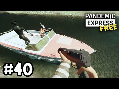 Pandemic Express - Zombie Escape[Thai] ขับเรือหนีฝูงยุง PART 40