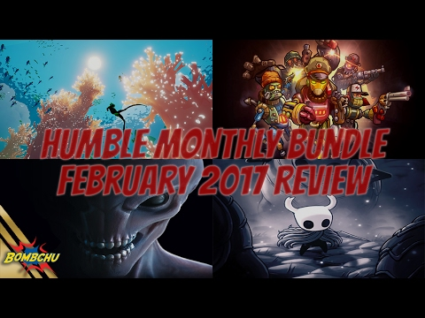 Humble Monthly Bundle | February 2017 Review