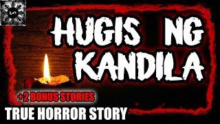 HUGIS NG KANDILA | TAGALOG HORROR STORY | (TRUE HORROR STORY)