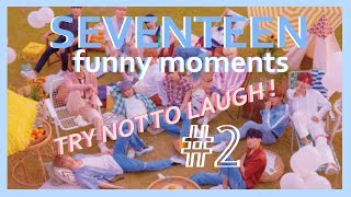SEVENTEEN Funny Moments #2
