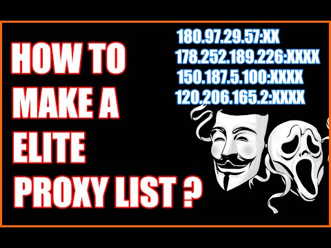 How to make a Elite Proxy List [2016] [Easy!]