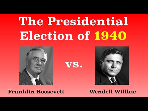 The American Presidential Election of 1940