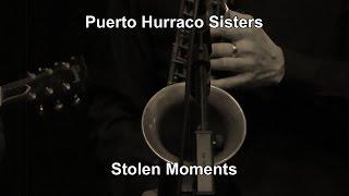 Puerto Hurraco Sisters ... Stolen Moments Live @ Dudelsack Bad Kreuznach