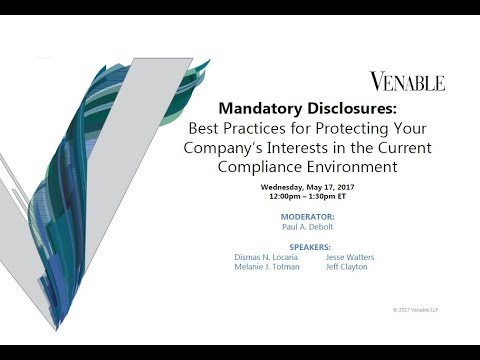 Mandatory Disclosures: Best Practices in the Current Compliance Environment