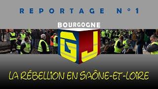• REPORTAGE N°1 • La rébellion en Saône-et-Loire (01 et 02-12-2018)